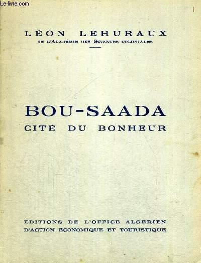 BOU-SAADA - CITE DU BONHEUR
