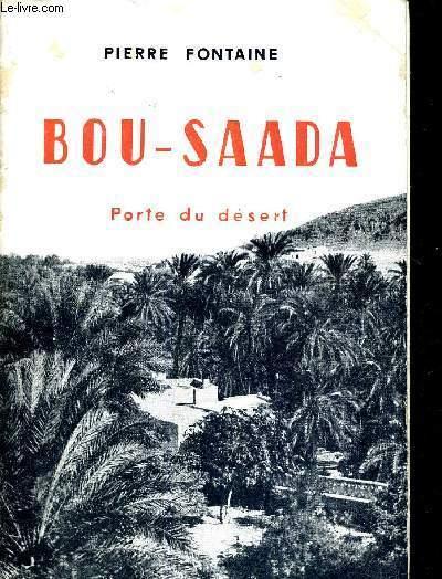BOU-SAADA - PORTE DU DESERT