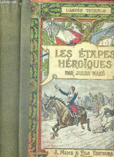 LES ETAPES HEROIQUES