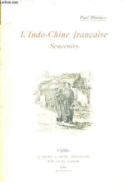 L'INDO-CHINE FRANCAISE - SOUVENIRS