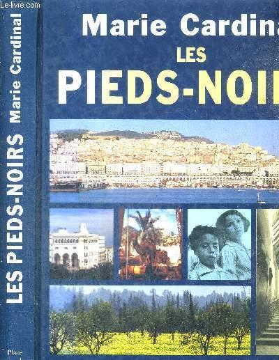 LES PIEDS-NOIRS