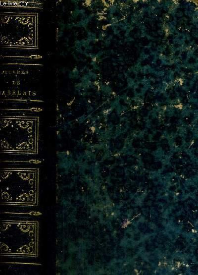 OEUVRES DE F.RABELAIS - NOUVELLE EDITION - AUGMENTEE DE PLUSIEURS EXTRAITS DES CHRONIQUES  ADMIRABLES DU ROI PUISSANT