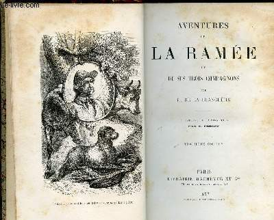 AVENTURES DE LA RAMEE ET SES TROIS COMPAGNONS