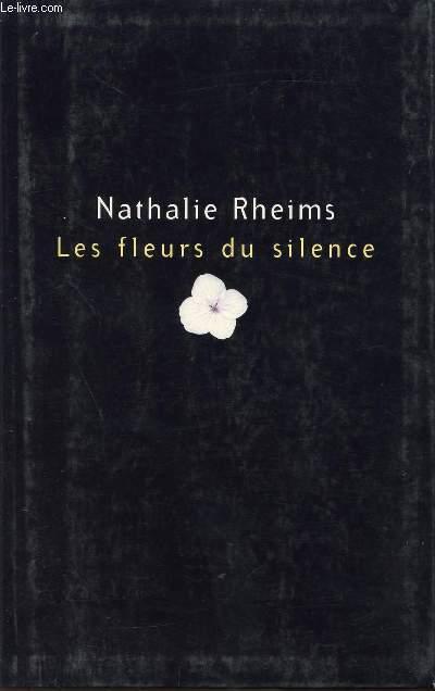 LES FLEURS DU SILENCE / LE GRAND LIVRE DU MOIS