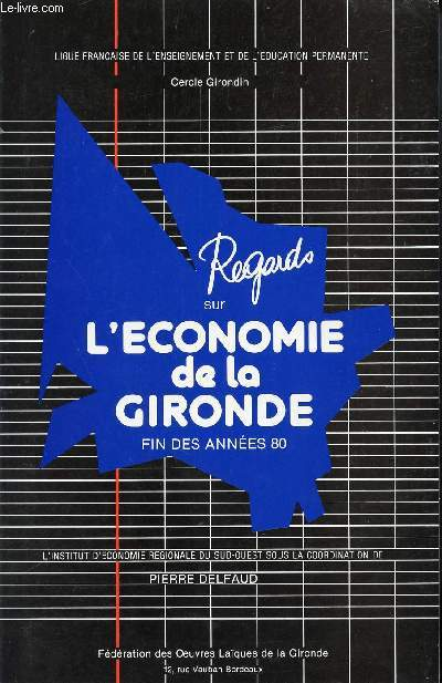 REGARDS SUR L'ECONOMIE DE LA GIRONDE