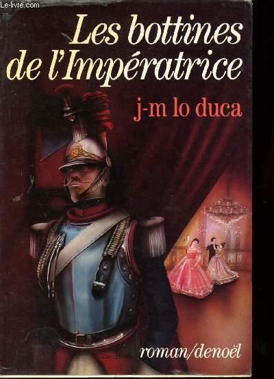 LES BOTTINES DE L'IMPERATRICE
