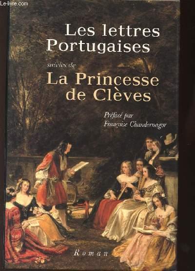 LES LETTRES PORTUGAISES/LA PRINCESSE DE CLEVES