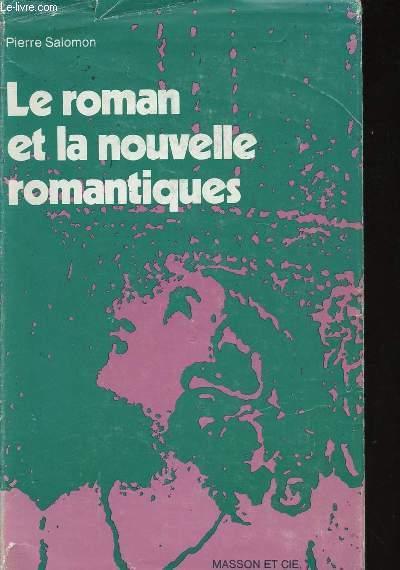 LE ROMAN ET LA NOUVELLE ROMANTIQUES.