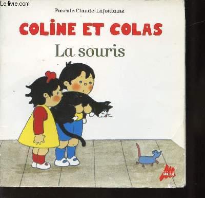 COLINE ET COLAS - LA SOURIS.