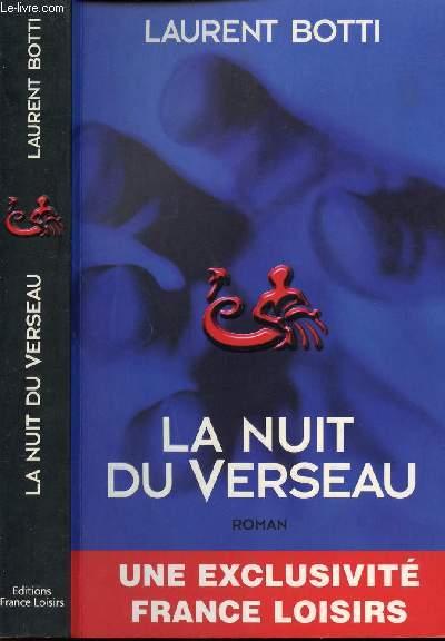 LA NUIT DU VERSEAU - UNE EXCLUSIVITE FRANCE LOISIRS.