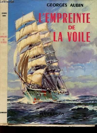 L'EMPREINTE DE LA VOILE.