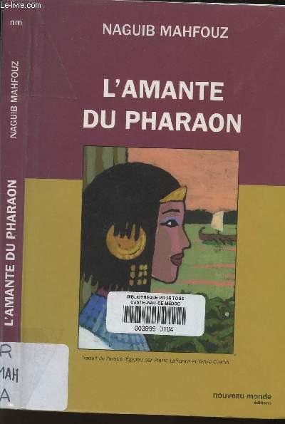 L'AMANTE DU PHARAON.
