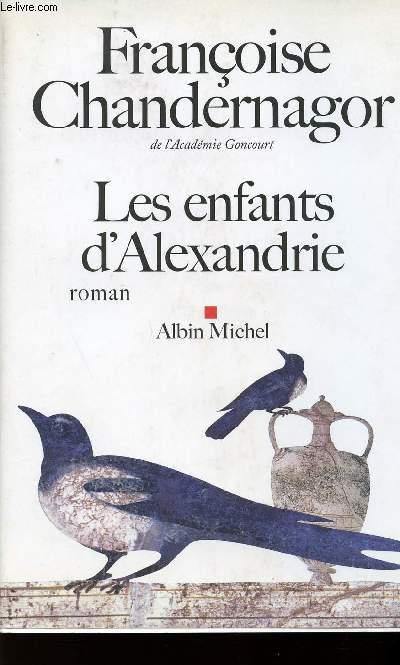 LES ENFANTS D'ALEXANDRIE / LA REINE OUBLIEE