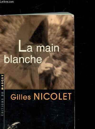 LA MAIN BLANCHE