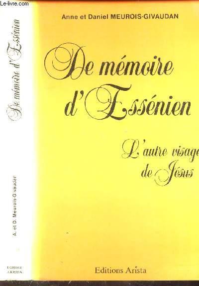 DE MEMOIRE D'ESSENIEN - L'AUTRE VISAGE DE JESUS