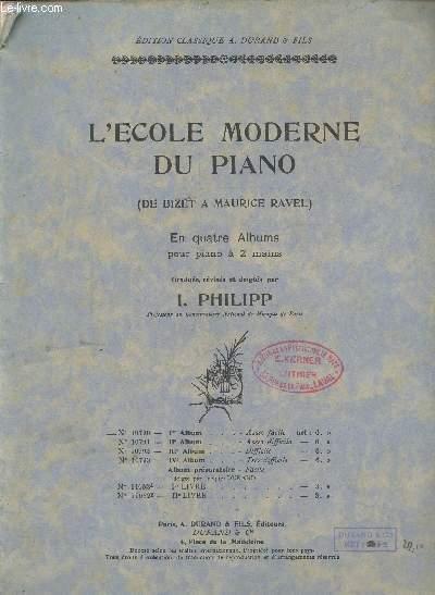 L'ECOLE MODERNE DU PIANO - 1er album : Colombine - Le petit berger - Valse lente - La toupie - Solitude - etc