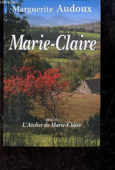 L'ATELIER DE MARIE-CLAIRE suivi de L'ATELIER DE MARIE-CLAIRE.