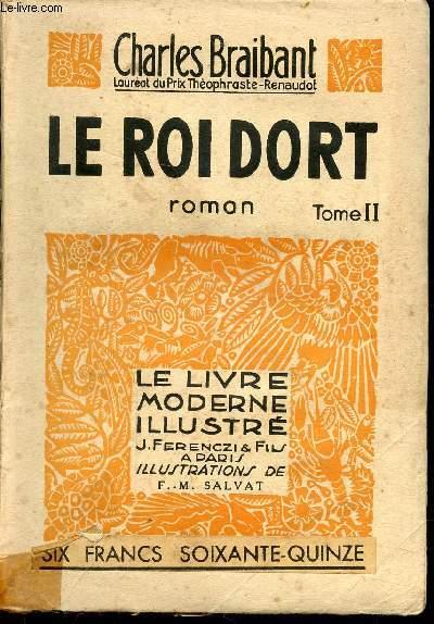 LE ROI DORT - TOME II (ROMAN)