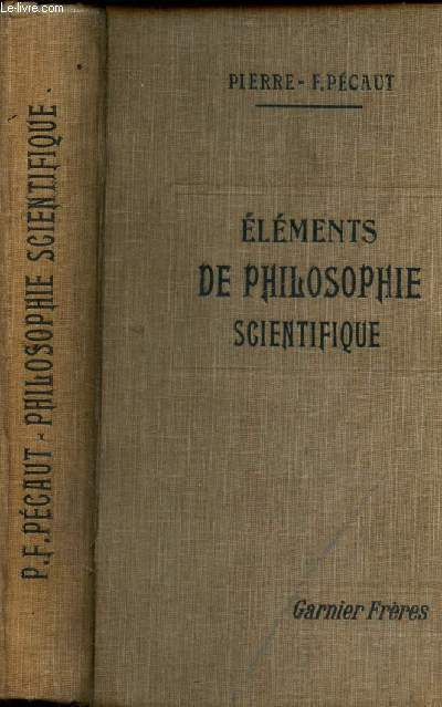 ELEMENTS DE PHILOSOPHIE SCIENTIFIQUE / 2e EDITION