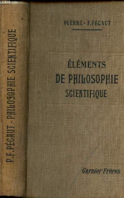 ELEMENTS DE PHILOSOPHIE SCIENTIFIQUE / 2e EDITION
