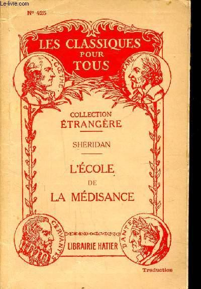 L'ECOLE DE LA MEDISANCE / N°425 DE LA COLLECTION