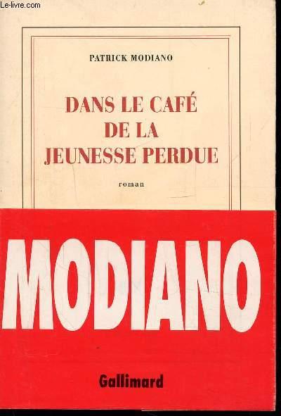 DANS LE CAFE DE LA JEUNE PERDUE