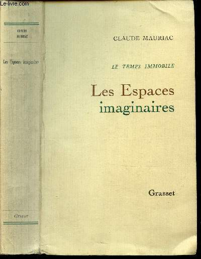 LES ESPACES IMAGINAIRES / TOME II -