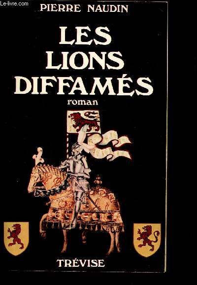 LES LIONS DIFFAMES - OGIER D'ARGOUGES - TOME 1