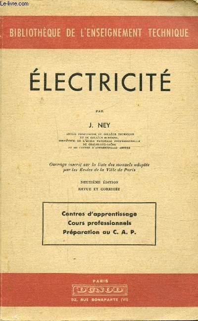 ELECTRICITE 2e EDITION REVUE ET CORRIGEE- - CENTRES D'APPRENTISSAGE - COURS PROFESSIONNELS - PREPARATION AU C.A.P