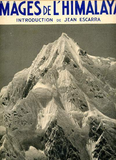 IMAGES DE L'HIMALAYA - ENCYCLOPEDIE ALPINA