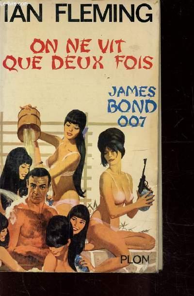 ON NE VIT QUE DEUX FOIS - JAMES BOND 007