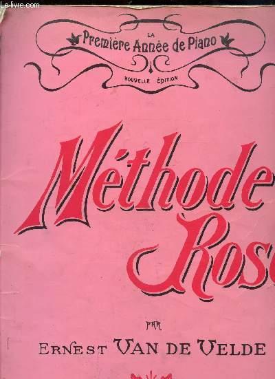 PARTITIONS : LA PREMIERE ANNEE DE PIANO - METHODE ROSE