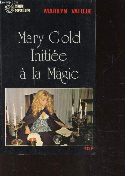 MARY GOLD INITIEE A LA MAGIE