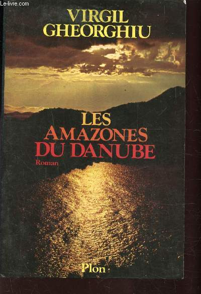 LES AMAZONES DU DANUBE