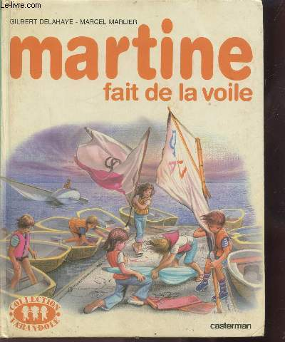 MARTINE FAIT DE LA VOILE - COLLECTION FARANDOLE