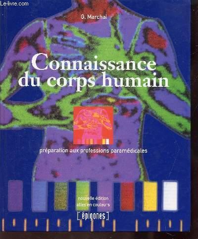 CONNAISSANCE DU CORPS HUMAIN - PREPARATION AUX PROFESSIONS PARAMEDICALES - 8e edition