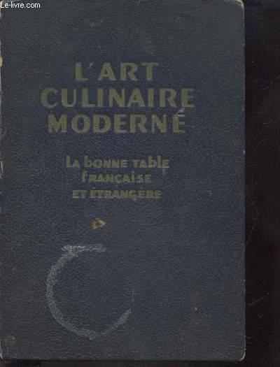 L'ART CULINAIRE MODERNE - LA BONNE TABLE FRANCAISE ET ETRANGERE