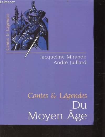 CONTES ET LEGENDES DU MOYEN-AGE