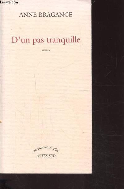 D'UN PAS TRANQUILLE - Collection un endroit ou aller