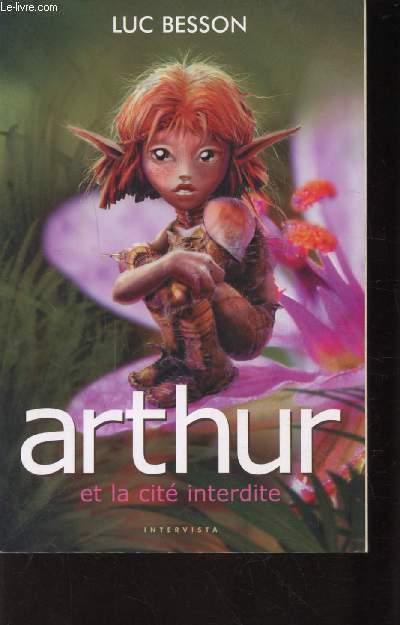 ARTHUR ET LA CITE INTERDITE