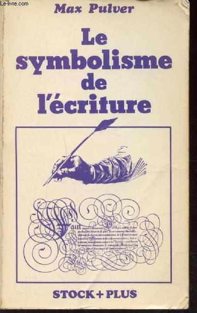 LE SYMBOLISME DE L'ECRITURE