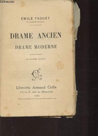 DRAME ANCIEN, DRAME MODERNE