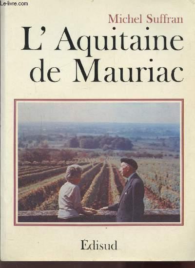 L'AQUITAINE DE MAURIAC