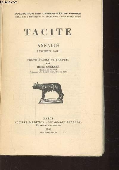 TACITE - ANNALES LIVRES I-III -OUVRAGE BILINGUE LATIN-FRANCAIS Collection des universités de France