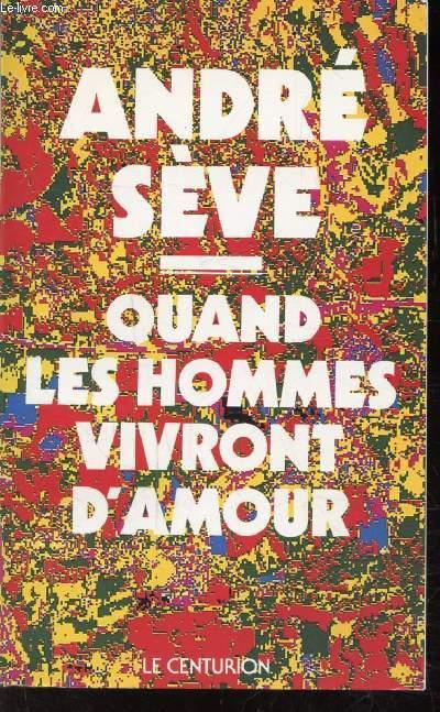 QUAND LES HOMMES VIVRONT D'AMOUR - 15 méditations sur la charité large