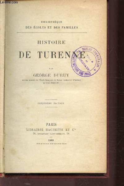 HISTOIRE DE TURENNE - 5E EDITION - BIBLIOTHEQUE DES ECOLES ET DES FAMILLES
