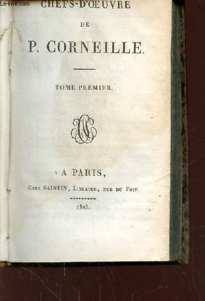 TOME 1: CHEFS D-OEUVRES DE CORNEILLE P.