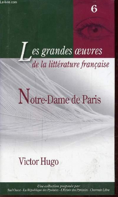 NOTRE DAME DE PARIS - N° 6 -  Collection Les grandes oeuvres de la littérature française