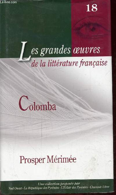 COLOMBA - 18 -  Collection Les grandes oeuvres de la littérature française