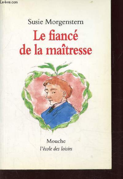 LE FIANCE DE LA MAITRESSE